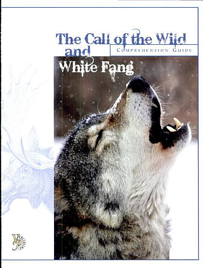 The Call of the Wild and White Fang Comprehension Guide PDF