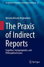 The Praxis of Indirect Reports