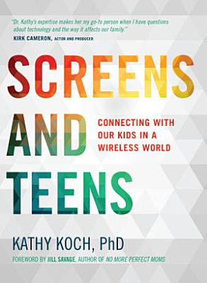 Screens and Teens