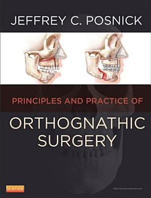 Principles and Practice of Orthognathic Surgery