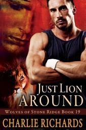 Just Lion Around