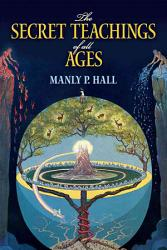 The Secret Teachings Of All Ages Book PDF