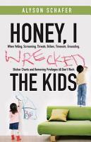 Honey  I Wrecked the Kids PDF