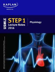 Usmle Step 1 Lecture Notes 2016 Physiology Book PDF
