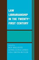 Law Librarianship in the Twenty First Century PDF