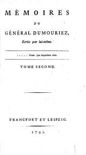 Mémoires Du Général Dumouriez: Tome Second, Volume2