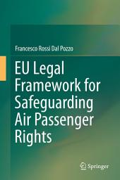 EU Legal Framework for Safeguarding Air Passenger Rights