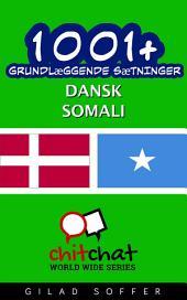 1001+ grundlæggende sætninger dansk - Somali