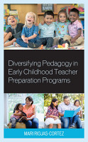 Diversifying Pedagogy in Early Childhood Teacher Preparation Programs PDF
