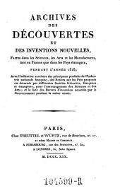 Archives des Decouvertes Et Des Inventions Nouvelles, Faites dans les Sciences, les Arts et les Manufactures, tant en France que dans les Pays etrangers: Volume11