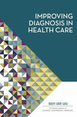 Improving Diagnosis in Health Care PDF