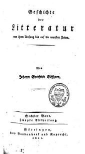 Geschichte der Litteratur von ihrem Anfang bis auf die neuesten Zeiten: Band 11