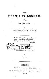 The Hermit in London: Volume 1