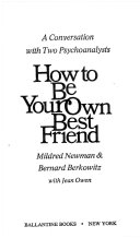 How to be Your Own Best Friend