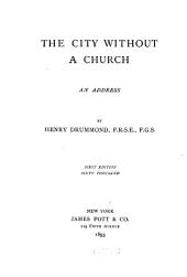 The City Without a Church: An Address