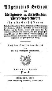 Allgemeines Lexicon der Religions u. christlichen Kirchengeschichte für alle Confessionen: Band 2