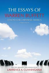 The Essays of Warren Buffett: Lessons for Corporate America (Third Edition)