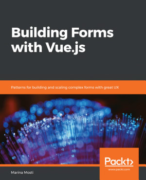 Building Forms with Vue js