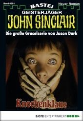 John Sinclair - Folge 0891: Knochenklaue (1. Teil)
