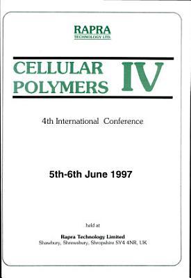 Cellular Polymers IV