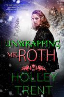 Unwrapping Mr  Roth PDF