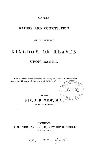 On the Nature and Constitution of the Present Kingdom of Heaven Upon Earth