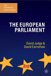 The European Parliament, Second Edition: Edition 2