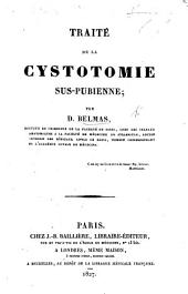 Traité de la cystotomie suspubienne. [With plates.]