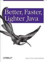 Better  Faster  Lighter Java PDF