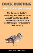 Duck Hunting Guide For Beginners
