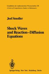 Shock Waves and Reaction—Diffusion Equations