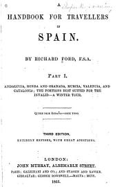 Andalucia, Ronda and Granada, Murcia, Valencia, and Catalonia; the portions best suited for the invalid