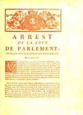 Arrest De La Cour De Parlement: Extrait Des Registres Du Parlement. Du 6 Août 1762