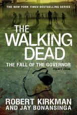 The Walking Dead  The Fall of the Governor  Part One PDF