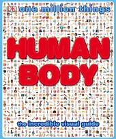 One Million Things: Human Body: The Incredible Visual Guide