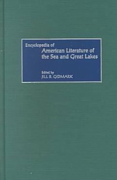 Encyclopedia of American Literature of the Sea and Great Lakes PDF