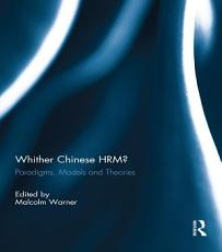 Whither Chinese HRM?