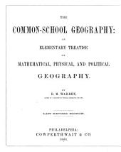 The Common-school Geography ...