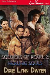 Soldiers of Pearl 2: Healing Souls