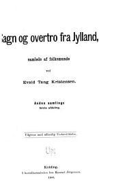 Jyske folkeminder, isser fra Hammerumharred: Sagn og overtro fra Jylland, 2.-3. samling