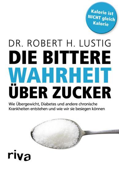 Die bittere Wahrheit   ber Zucker PDF
