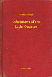 Bohemians of the Latin Quarter