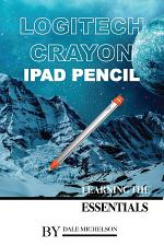 Logitech Crayon Ipad Pencil: Learning the Essentials