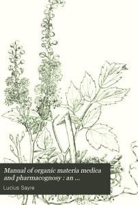 A Manual of Organic Materia Medica and Pharmacognosy PDF