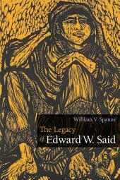 The Legacy of Edward W. Said