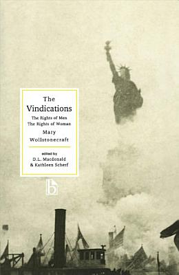 The Vindications  The Rights of Men and The Rights of Woman