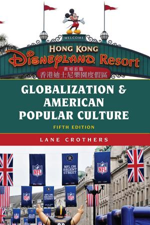 Globalization and American Popular Culture PDF