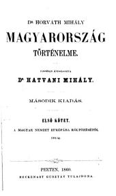 Magyarország történelme: 1-2. kötet