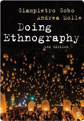 Doing Ethnography: Edition 2