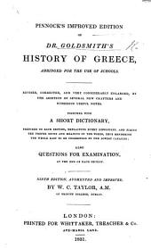 Pinnock's improved edition of Dr. Goldsmith's History of Greece, abridged, for the use of schools. Revised, corrected, and very considerably enlarged ... Ninth edition, augmented and improved by W. C. Taylor